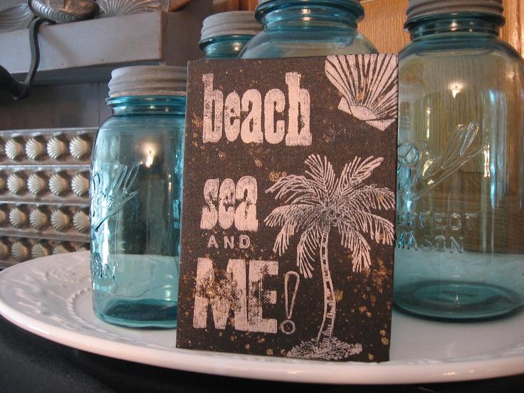 """Beach, Sea & Me"" sign <3"