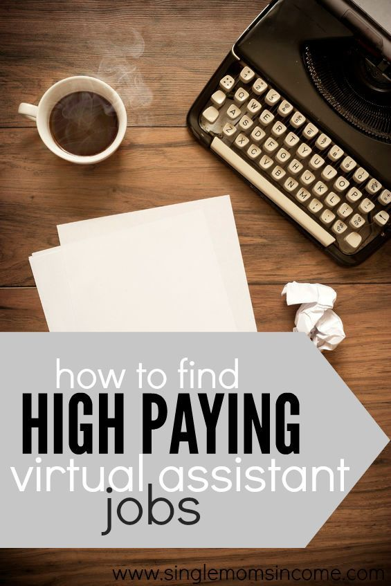 Are you looking for high paying virtual assistant jobs? If so, you're not going to find them on job boards or through third party services. You have to hustle for them. Here's what to do. http://singlemomsincome.com/find-high-paying-virtual-assistant-jobs/ time management work from home time management