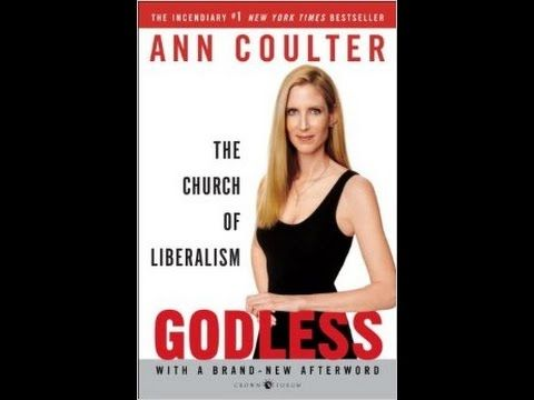 Godless: The Church of Liberalism Full Audiobook by Ann Coulter - YouTube