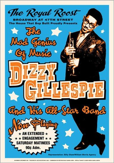 """Dizzy Gillespie Dizzy Gillespie and his All-Star Band at The Royal Roost The Mad Genius Of Music By Dennis Loren - Art Print Jazz Posters - Decorate your Wall - Unframed Size - 17 x 24 As Seen on """"Two"""