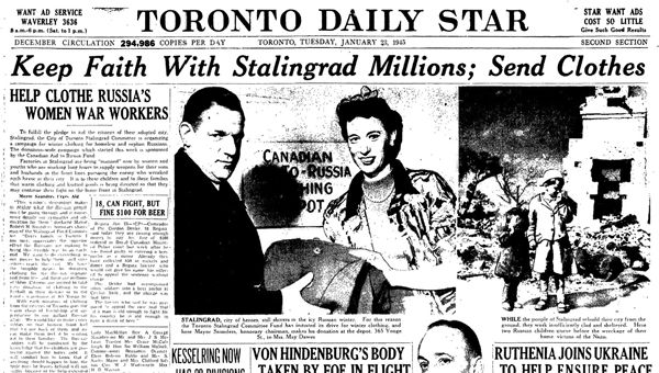 This is a newspaper from world war 2. It is credible because it is a legitimate newspaper that is still in circulation. It tells us that canadians were donating clothing to women in Stalingrad who are helping in the war. It also tells us that by Canada donating, it gives people faith that with all of the ALlies working together and helping each other they can win the war against Germany.