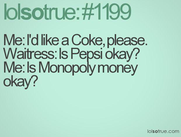 Coke vs. Pepsi......