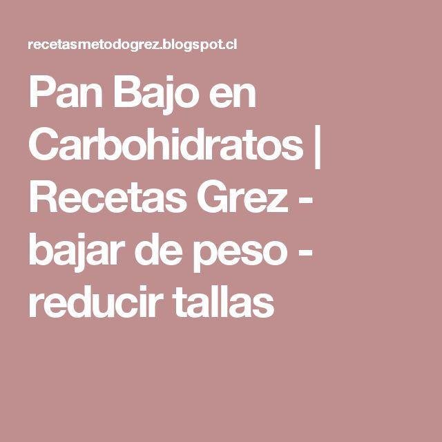 Pan Bajo en Carbohidratos                    Recetas Grez - bajar de peso - reducir tallas