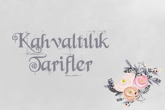 KAHVALTILIK TARİFLER