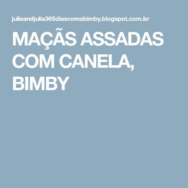 MAÇÃS ASSADAS COM CANELA, BIMBY