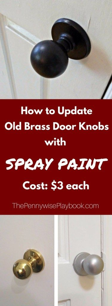 How to Spray Paint Door Knobs for $3 Each - The Pennywise Playbook