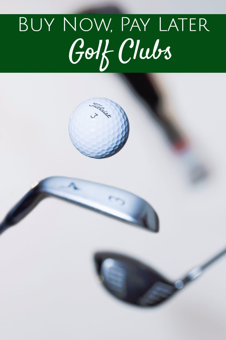 List of online stores that carry golf clubsthat allow you to buy golf clubs now and pay laterwith deferred billing options so you can make payments! #golf #golfclubs #buynowpaylater