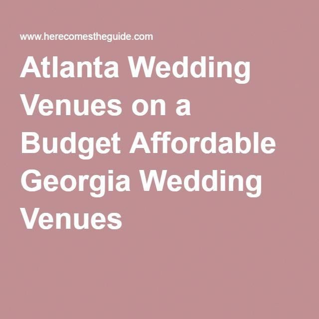 Atlanta Wedding Venues On A Budget Affordable Georgia Accessories