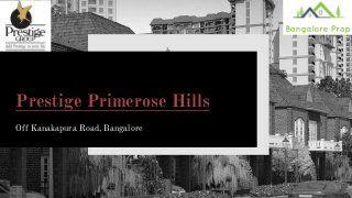 Prestige primerose hills - Slides - Online Powerpoint Presentation and Document Sharing - DocFoc.com