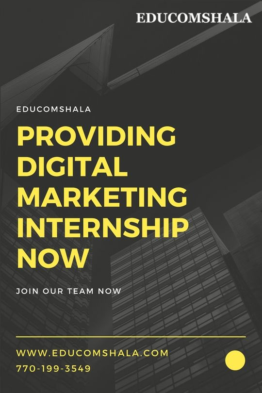 Educomshala is providing Digital Marketing #Internship for Students