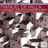 Manuel De Falla: El Amor Brujo; Noches en los Jardines de España [CD]