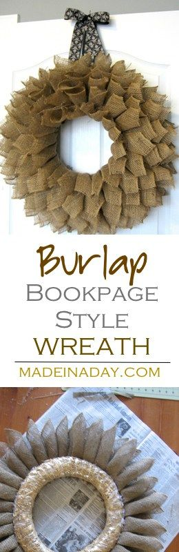 "Make this large fluffy ""Book Page Style"" wreath using burlap ribbon. See the tutorial on my blog madeinaday.com via @madeinaday"