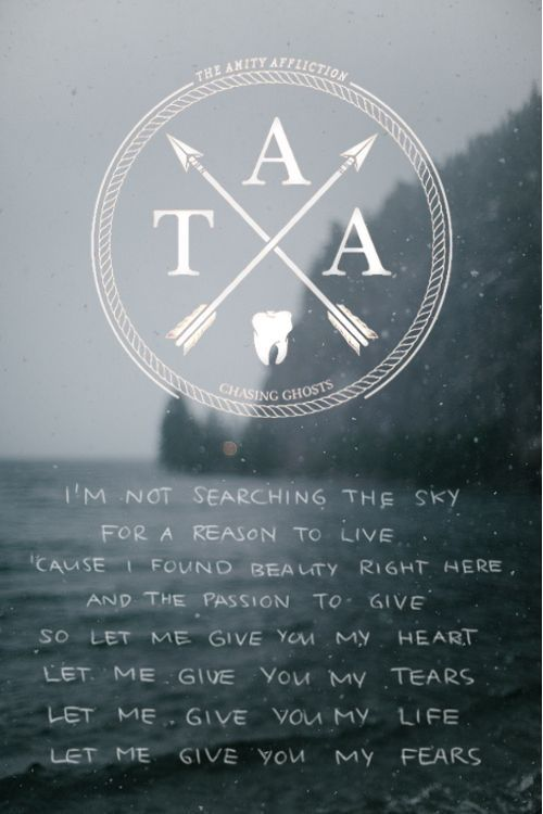 Open Letter - The Amity Affliction. favorite lyrics ever.