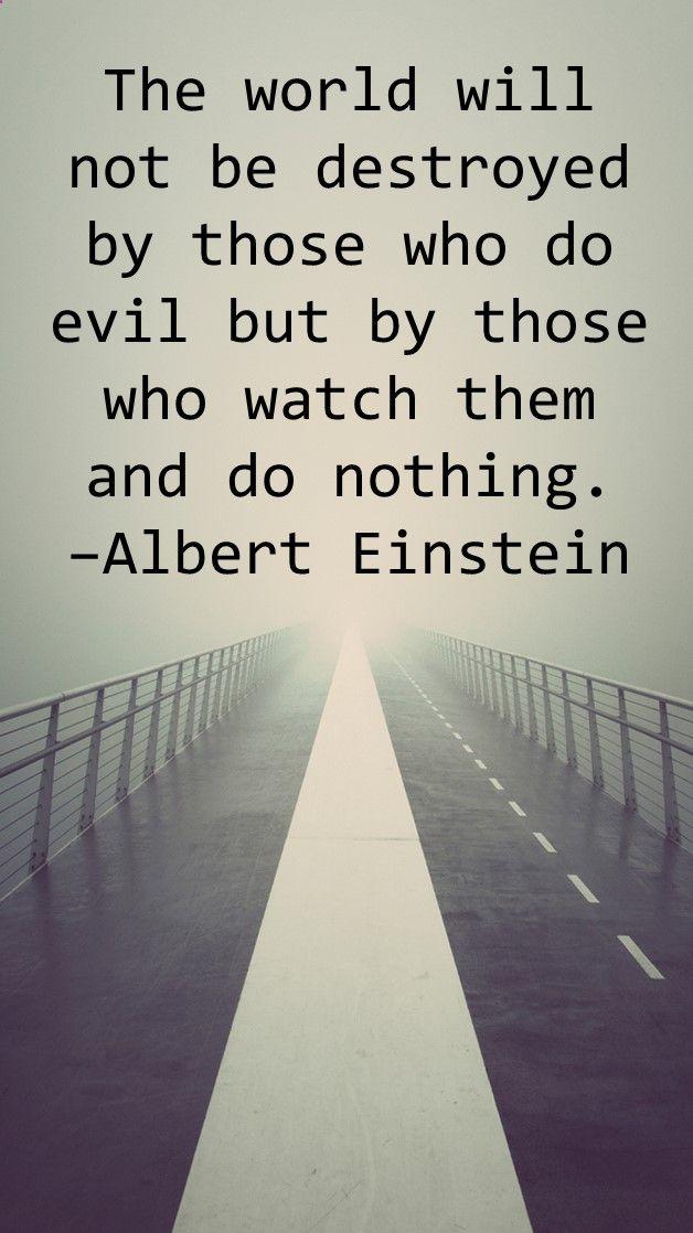 Quote By Albert Einstein Evil Essay On
