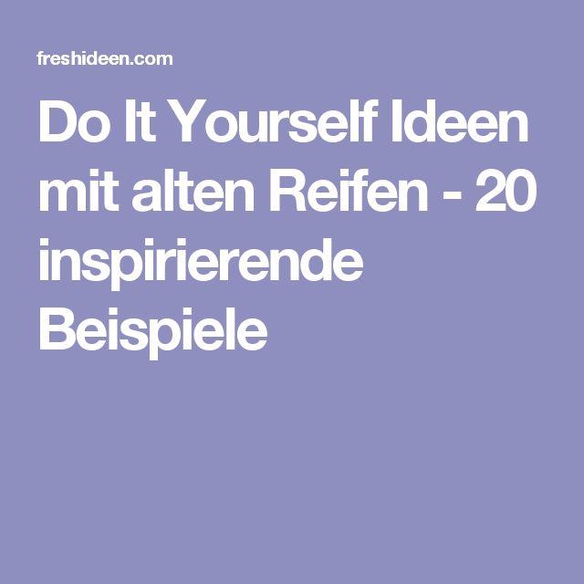 Die besten 25+ Do it yourself reifen Ideen auf Pinterest Reifen - alte autoreifen ideen