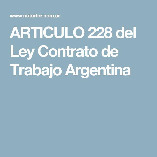 ARTICULO 228 del Ley Contrato de Trabajo Argentina