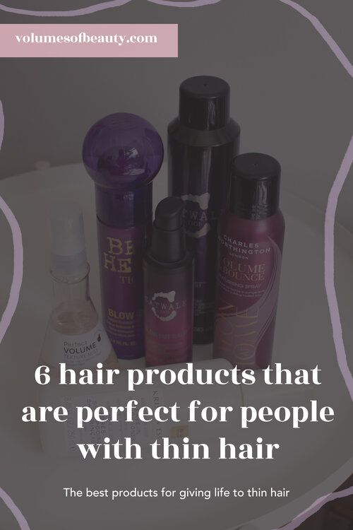 The Best Hair Styling Products For Thin And Fine Hair Products You Need To Try If You Have Thin Hair Incl In 2020 Fine Hair Volume Fine Hair Hairstyles For Thin Hair