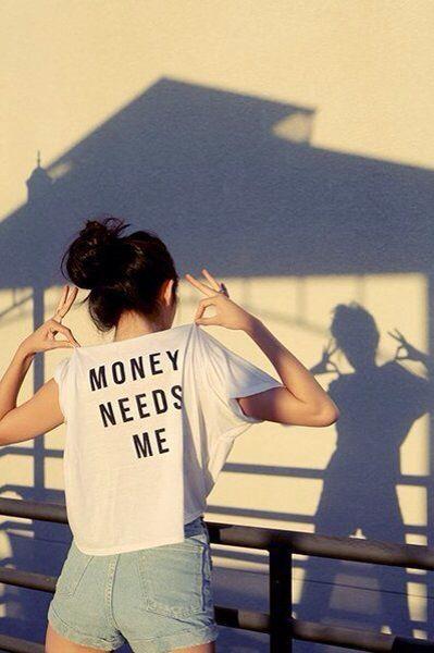 Money needs me