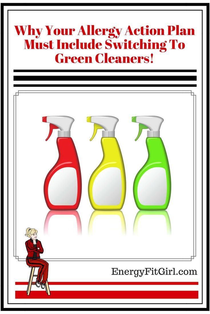 Why Your Allergy Action Plan Must Include Switching To Green Cleaners! #allergies #asthma #health #energyfitgirl
