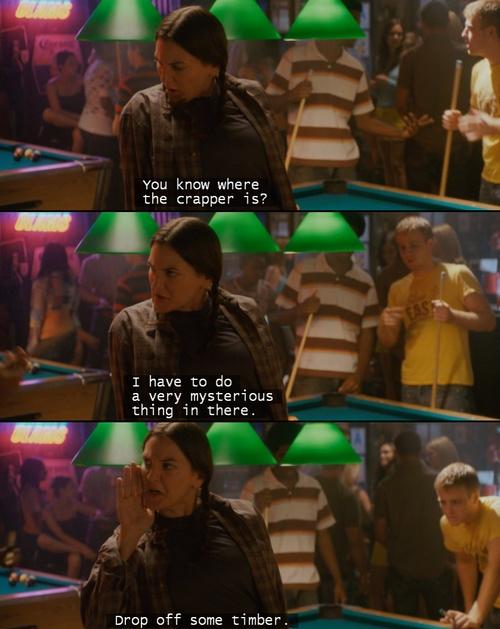 Funniest Line - The House Bunny.... I LOVEEEE It! Beside the farrrrrt scene.lol
