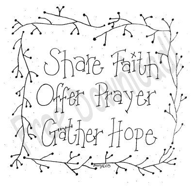 Free Share Faith Saying -site has tons of free stitchery patterns, and some sweet reading as well.