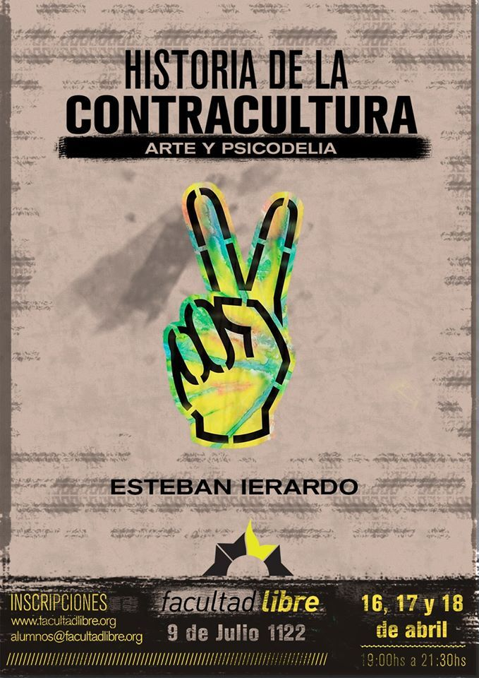 """""""Historia de la #contracultura: #arte, psicodelia, pensamiento y práctica contracultural en las décadas del 60' y el 70'"""" ,por Esteban Ierardo.Para ver los videos haz click aquí : http://goo.gl/FzRDJA"""