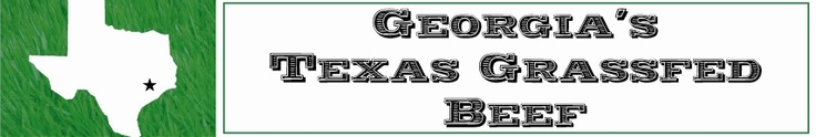 Georgia's Texas GrassFed Beef and Natural Meats  Home Delivery Program Monthly Subscription  $150 per month