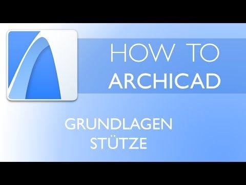 Grundlagen Stütze 3D - ARCHICAD 20 [Tutorial Deutsch] - YouTube