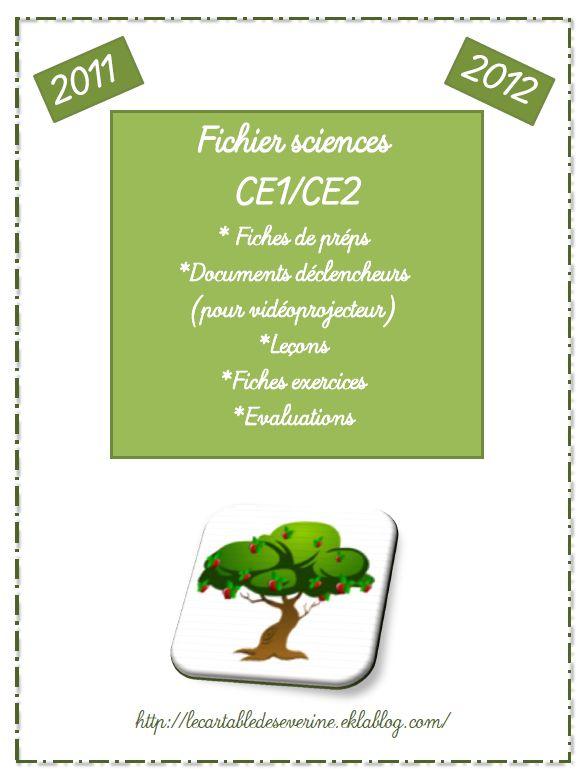 """Primaire / Sciences : Fichier sciences (CP)/CE1/CE2 sur les animaux et les végétaux, à télécharger sur """"le cartable de Séverine"""" !"""