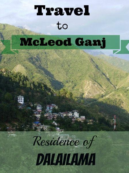 Visit McLeof Ganj (Dharamsala) - exile residence of dalailama in India http://www.pathismygoal.com/mcleod-ganj-residence-of-dalai-lama-in-india/