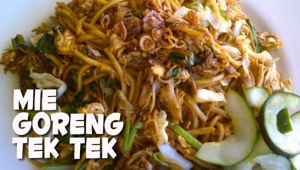 Masakan Praktis Rumahan: Resep Mie Goreng Tek-tek