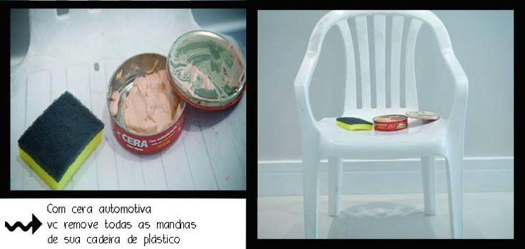 Sabe aquelas manchas que vão ficando nas cadeiras de plástico com tempo!? É super fácil de remover! É só usar a cera automotiva, ela limpa e hidrata o plástico das cadeiras.  Pode passar