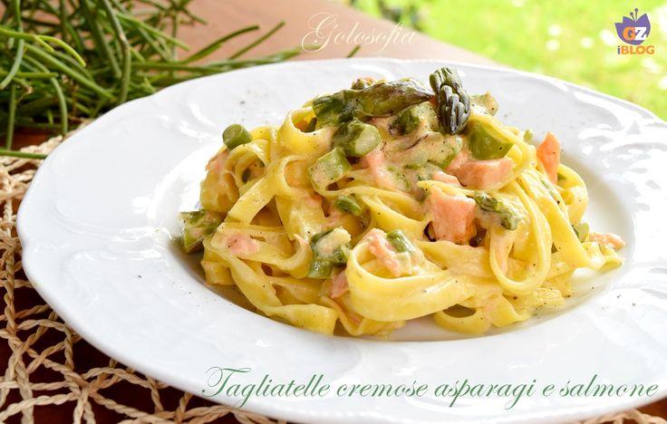 Tagliatelle cremose asparagi e salmone-ricetta primi-golosofia