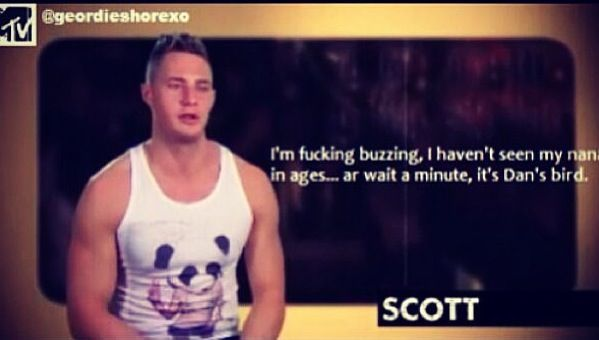 Geordie shore. Scotty t. Quote