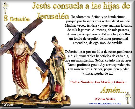 Imágenes de Cecill: Estaciones del Via Crucis † 8- Jesús consuela a las hijas de Jerusalén