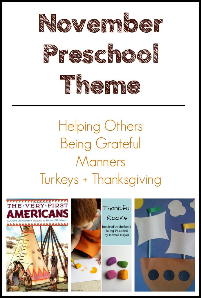 Educational and meaningful November preschool lessons, activities, books, and videos