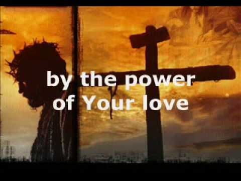 Power of Your love -Darlene Zschech - YouTube
