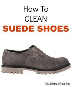 Best 25+ Clean suede shoes ideas on Pinterest | Cleaning suede ...