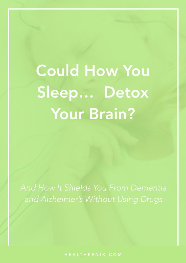 "Could your sleep ""posture"" shield you against going senile, dementia or Alzheimer's?  It's a detox thing... Learn more..."