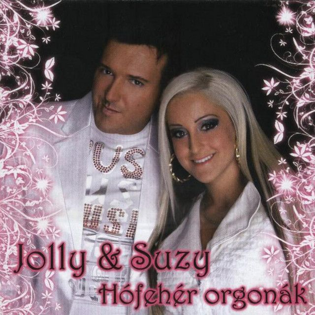 Hófehér Orgonák, an album by Jolly, Suzy on Spotify