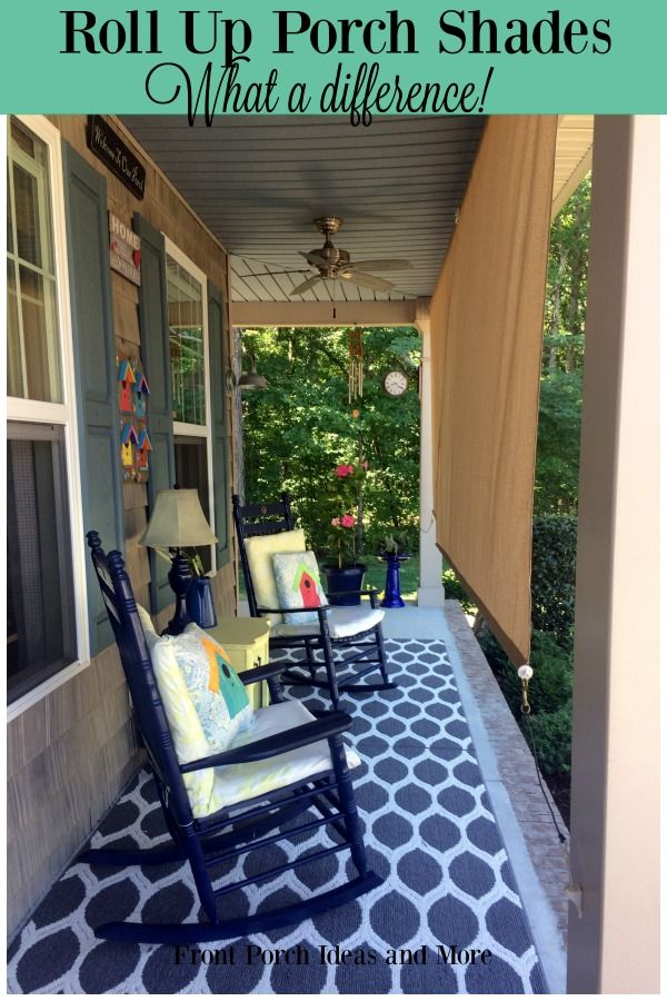 Roll Up Porch Shades For Comfort And Privacy With Images Porch