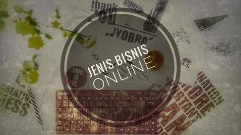 Jenis Bisnis Online Yang Paling Populer Saat Ini Blogging Blog