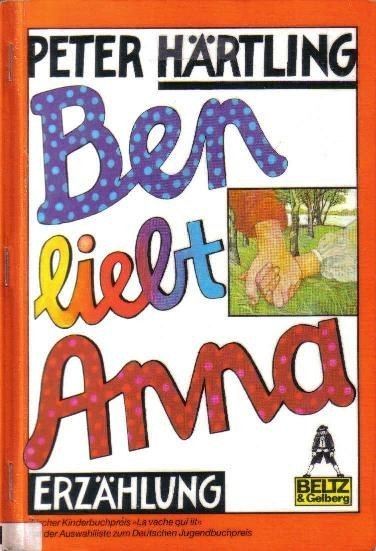 Peter Härtling: Ben liebt Anna | 44 Jugendbücher, die Du früher verschlungen hast