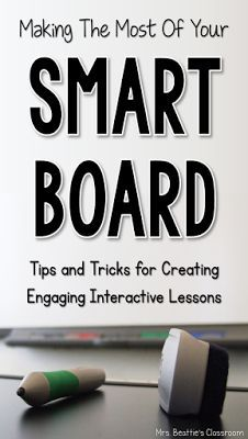 Making The Most of Your Smart Board - Great tips and ideas for using technology in the classroom!