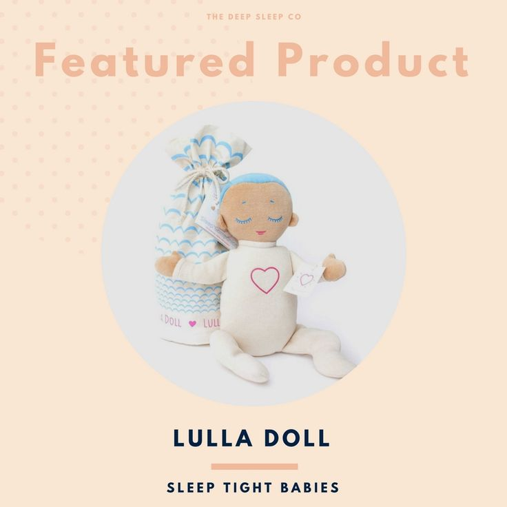 The Lulla Doll from Sleep Tight Babies is a baby's perfect sleeptime companion. The Lulla Doll is made from soft natural cotton and plays the soothing sounds of real-life breathing and heartbeat for up to 8 hours. #lulladoll #babysleep #sleeptightbabies
