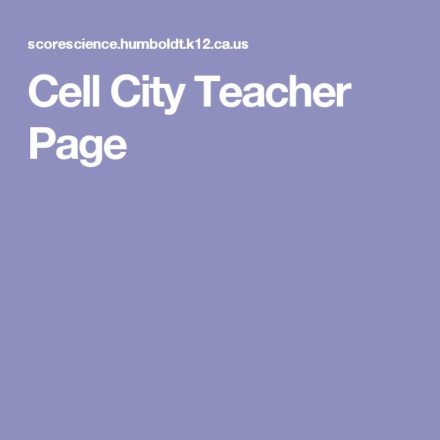 Cell City Teacher Page