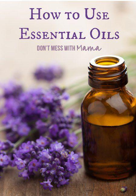 How to Use Essential Oils #essentialoils - DontMesswithMama.com