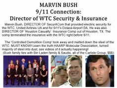 Marvin Bush Twin Towers; Marvin BUSH 9/11 Insider:   HAARP 'Molecular Dissociation' disintegrates ...    http://www.pinterest.com/moworkswonders/9-11/
