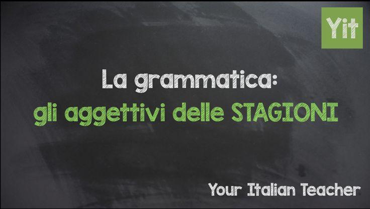 Learn Italian grammar: Aggettivi delle stagioni