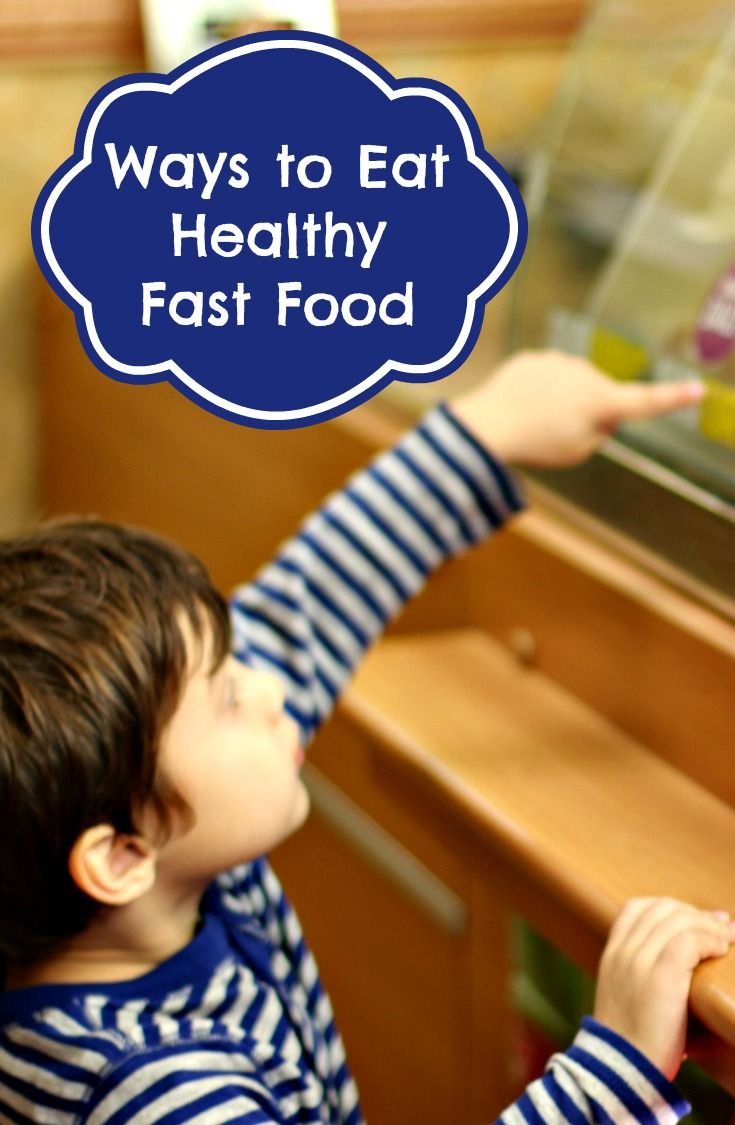 How To Eat Healthy Fast Food